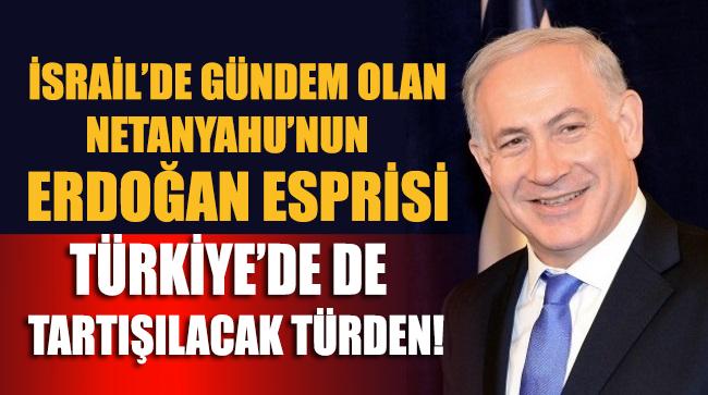 Netanyahu'nun mitingdeki Erdoğan esprisi İsrail'de gündem oldu!