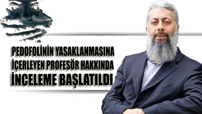 O profesör hakkında inceleme başlatıldı