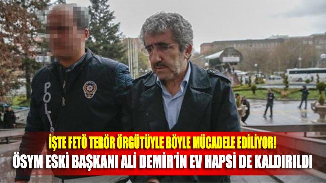 ÖSYM eski Başkanı Ali Demir'in ev hapsi kaldırıldı