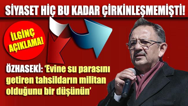 Özhaseki'den ilginç 'TERÖRİST' propagandası