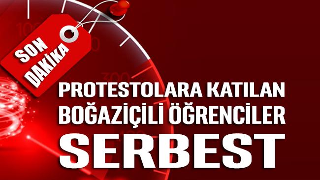 Protestolara katılan Boğaziçili öğrenciler serbest