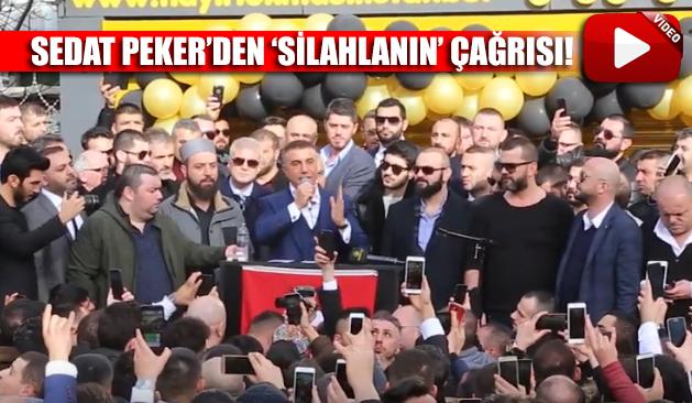Sedat Peker'den halka 'silahlanma' çağrısı