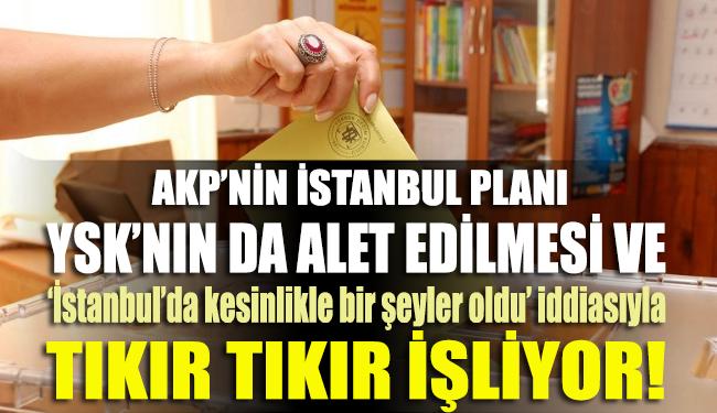 Şimdi de İstanbul'da sandık soruşturmaları başlatıldı!
