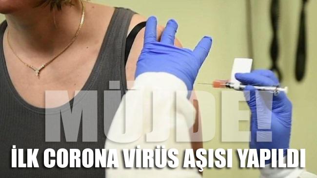 SON DAKİKA... İlk corona virüsü aşısı yapıldı ve ilk kez bir insan üzerinde denediler