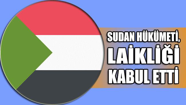 Sudan hükümeti, laikliği kabul etti