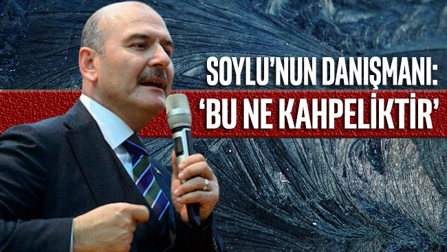 Süleyman Soylu'nun danışmanından AA'ya sert tepki: Bu ne kahpeliktir bu ne şerefsizliktir