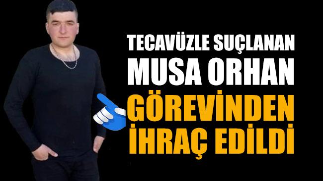 Tecavüzle suçlanan Musa Orhan, Jandarma Genel Komutanlığı tarafından görevinden ihraç edildi