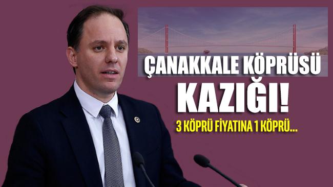 Türk milletine Çanakkale Köprüsü kazığı... 3 köprü parasına 1 köprü yaptırıldı!