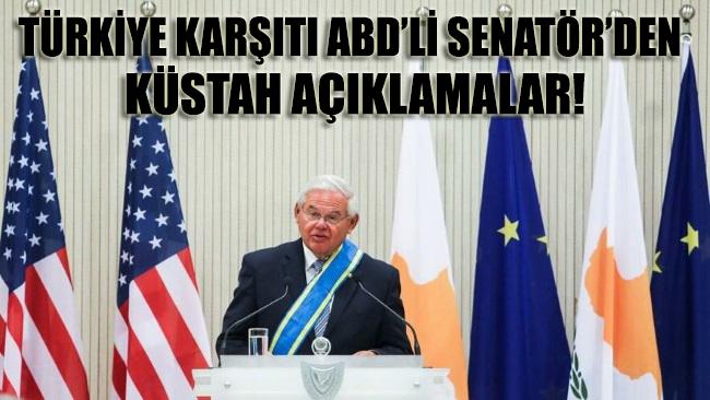 Türkiye karşıtı ABD'li senatör'den küstah açıklamalar