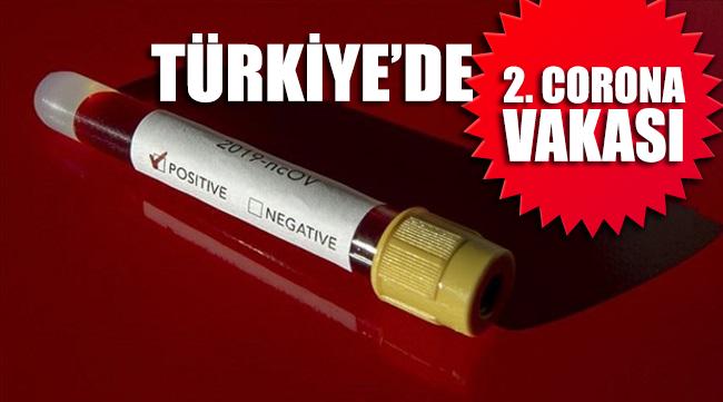 Türkiye'de 2. koronavirüs vakası görüldü