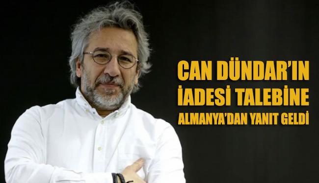 Türkiye'nin Can Dündar'ın iadesi talebine Almanya'dan yanıt geldi