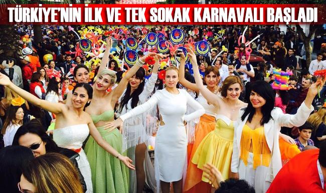 Türkiye'nin ilk ve tek sokak karnavalı başladı