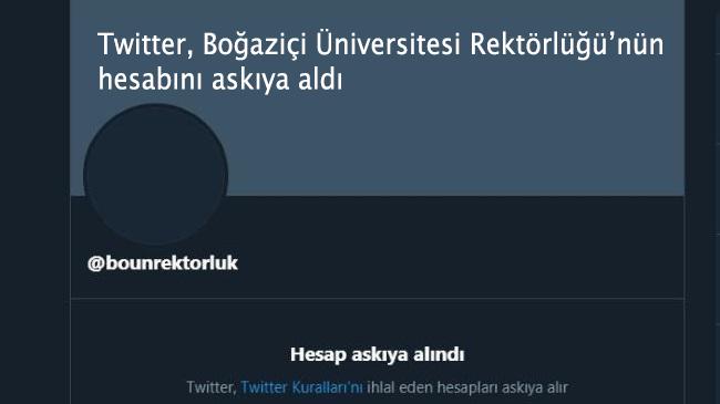 Twitter, Boğaziçi Üniversitesi Rektörlüğü'nün hesabını askıya aldı