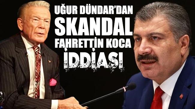Uğur Dündar'dan skandal Fahrettin Koca iddiası: Bedeli ölçülemeyen arazi...