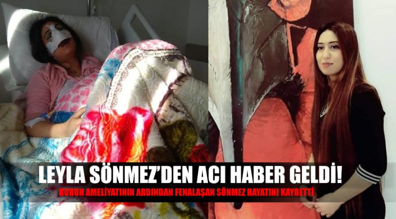 Üniversiteli Leyla Sönmez, özel hastanede yaptırdığı burun ameliyatının ardından komaya girmişti…