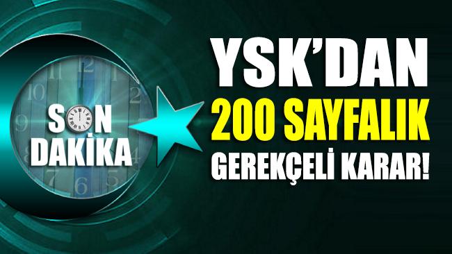 YSK, gerekçeli kararını tamamladı
