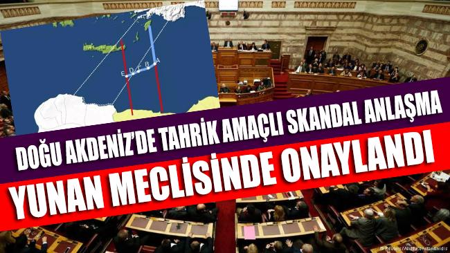 Yunan meclisi Mısır anlaşmasını onayladı!