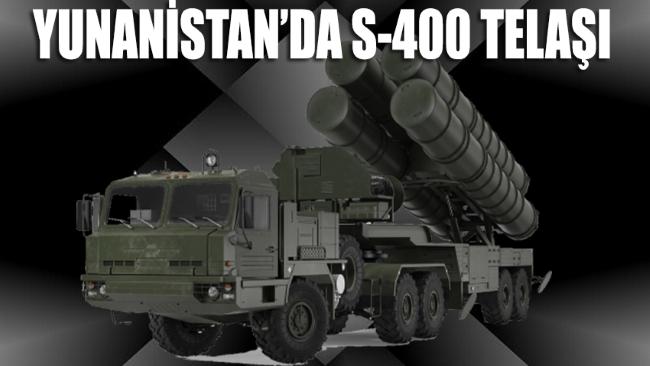 Yunan medyasında dikkat çeken S-400 telaşı