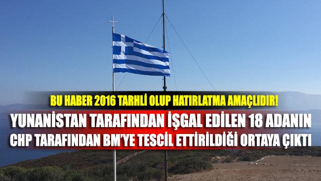 Yunanistan'ın Ege'de işgal ettiği 18. adanın Türkiye adına tescilli olduğu ortaya çıktı