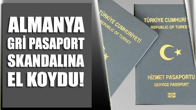 Almanya gri pasaport skandalına el koydu!