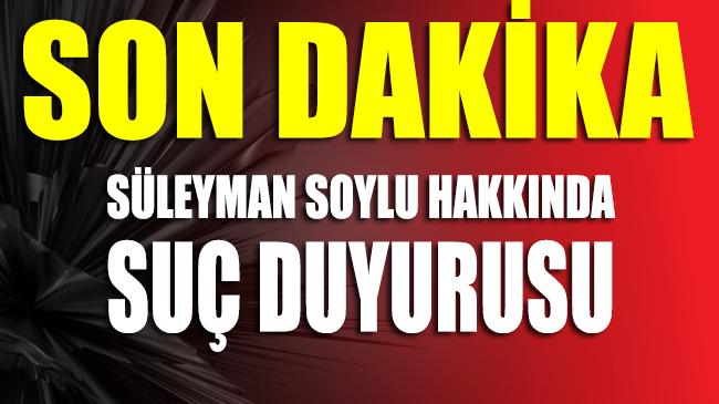 CHP'den Soylu için suç duyurusu