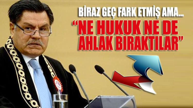 Haşim Kılıç'tan AKP'ye veryansın: Ne hukuk kuralları bıraktılar ne ahlak