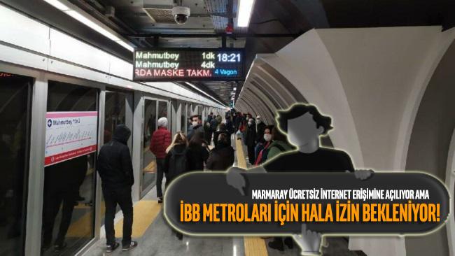 Marmaray internet erişimine açılıyor, İBB metroları için izin bekleniyor