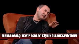 Borcu ertelenen Serdar Ortaç: Ben Tayyip ağabeyi kişilik olarak seviyorum