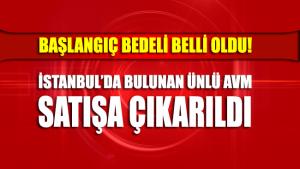 İstanbul'da bulunan Profilo Alışveriş Merkezi satışa çıkarıldı