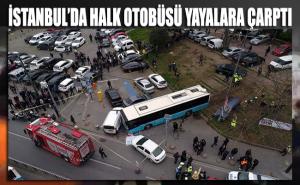 İstanbul'da halk otobüsü yayalara çarptı! Çok sayıda yaralı var