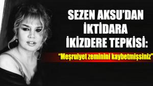 Sezen Aksu'dan iktidara İkizdere tepkisi: Meşruiyet zeminini kaybetmişsiniz