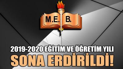 2019-2020 eğitim ve öğretim yılı sona erdirildi