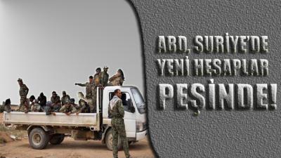 ABD, Suriye'de yeni senaryolar peşinde!