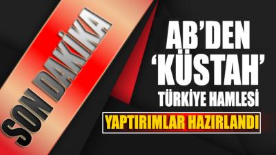 AB'den skandal hamle geldi: Türkiye'ye yaptırım konusunda anlaştık