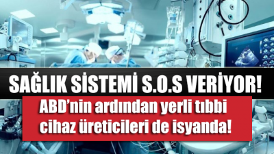 ABD'nin ardından yerli tıbbı cihaz üreticileri de isyanda: 26 milyar lira alacağımız var