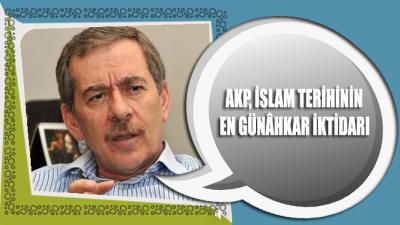 Abdüllatif Şener: AKP, İslam tarihinin en günâhkar iktidarı