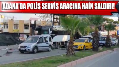 Adana'da özel harekat polislerini taşıyan servis aracına bombalı saldırı: 1'i polis, 5 yaralı