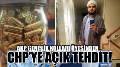 AKP Gençlik Kolları üyesinden CHP'ye açık tehdit: 'Önce sizi öldürürüm'