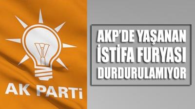 AKP'de yaşanan istifa furyası durdurulamıyor