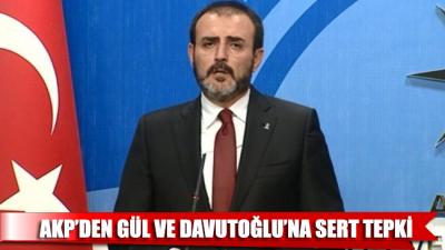 AKP'den Gül ve Davutoğlu'na sert tepki!