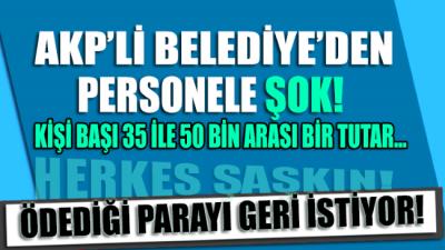 AKP'li belediye yaptığı sosyal denge ödemelerini geri istedi