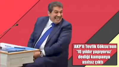 AKP'li Tevfik Göksu'nun '10 yıldır yapıyoruz' dediği kampanya asılsız çıktı