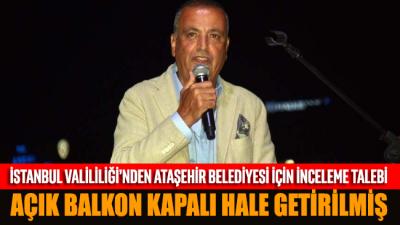 Ataşehir Belediyesi için inceleme talebi