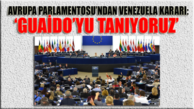 Avrupa Parlamentosu'ndan Venezuela kararı: Guaido'yu tanıyoruz