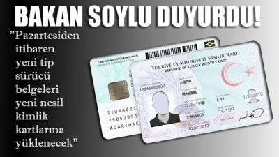 Bakan Soylu duyurdu: Pazartesiden itibaren yeni tip sürücü belgeleri yeni nesil kimlik kartlarına yüklenecek
