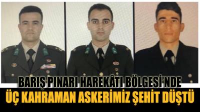 Barış Pınarı Harekâtı Bölgesi'nden acı haber: 3 Kahraman askerimiz şehit düştü