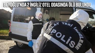 Beyoğlu'nda 2 İngiliz otel odasında ölü olarak bulundu