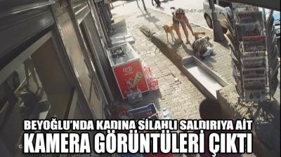 Beyoğlu'nda kadına silahlı saldırı anı güvenlik kamerasında