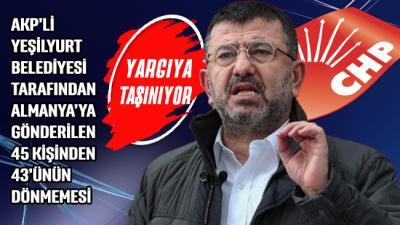 CHP, AKP'li belediyenin Almanya'ya gönderdiği 45 kişinden 43'ünün dönmemesini yargıya taşıyor