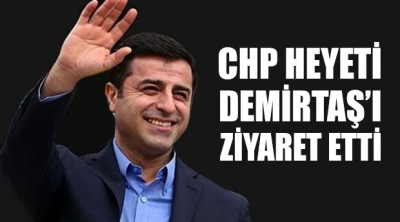 CHP Heyeti Demirtaş'ı ziyaret etti: Ciddi sağlık problemi var, tedbir alınması gerekli